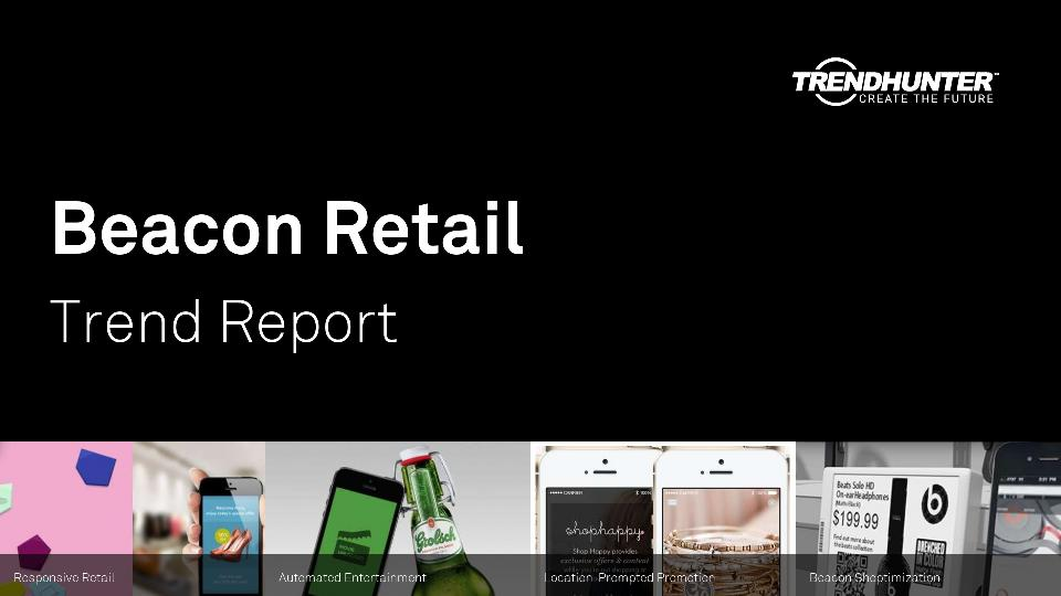 Beacon Retail Trend Report Research
