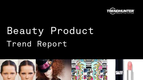 Beauty Product Trend Report and Beauty Product Market Research