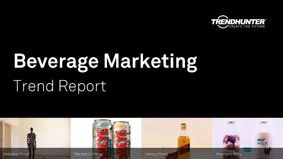 Beverage Marketing Trend Report Research