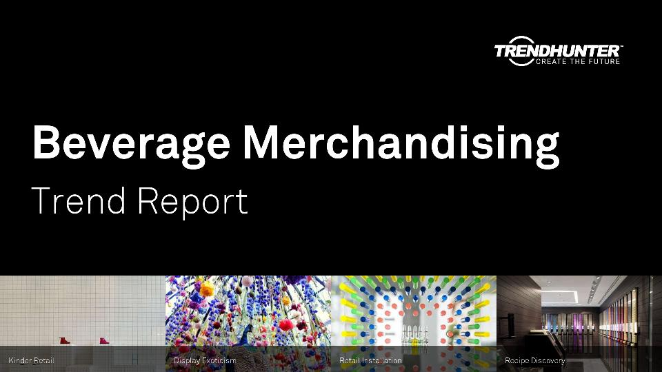 Beverage Merchandising Trend Report Research