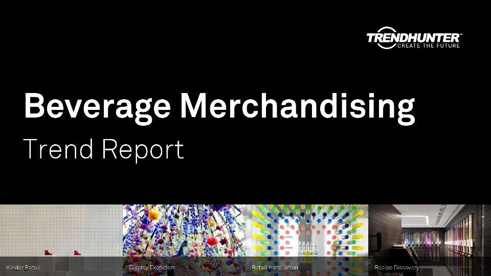 Beverage Merchandising Trend Report Research