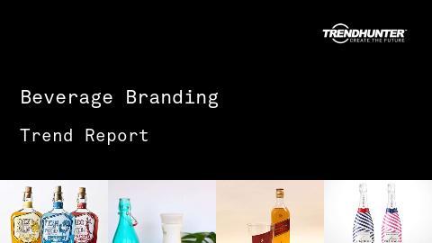 Beverage Branding Trend Report and Beverage Branding Market Research