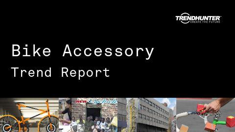 Bike Accessory Trend Report and Bike Accessory Market Research