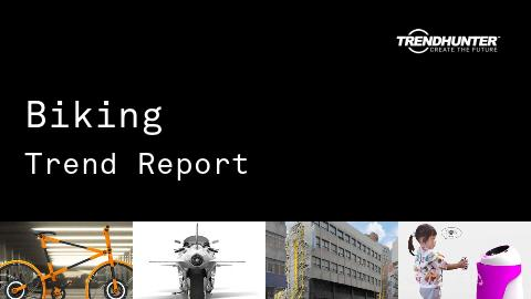 Biking Trend Report and Biking Market Research