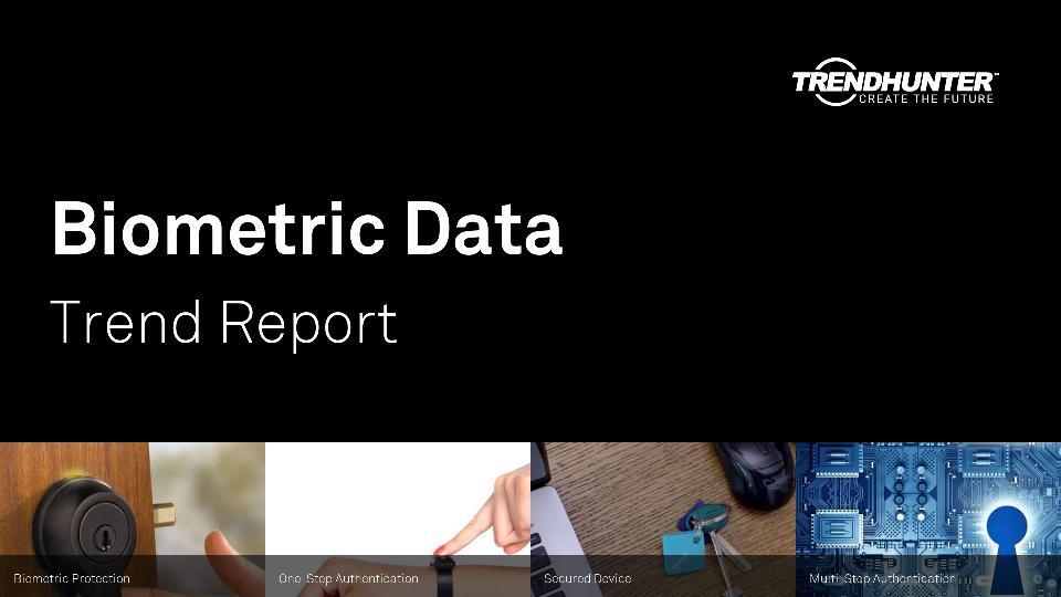 Biometric Data Trend Report Research