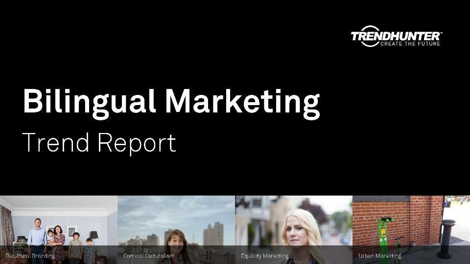 Bilingual Marketing Trend Report Research