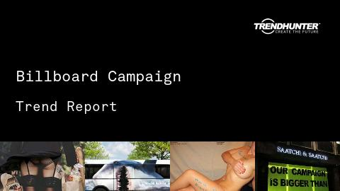 Billboard Campaign Trend Report and Billboard Campaign Market Research