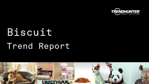 Biscuit Trend Report and Biscuit Market Research