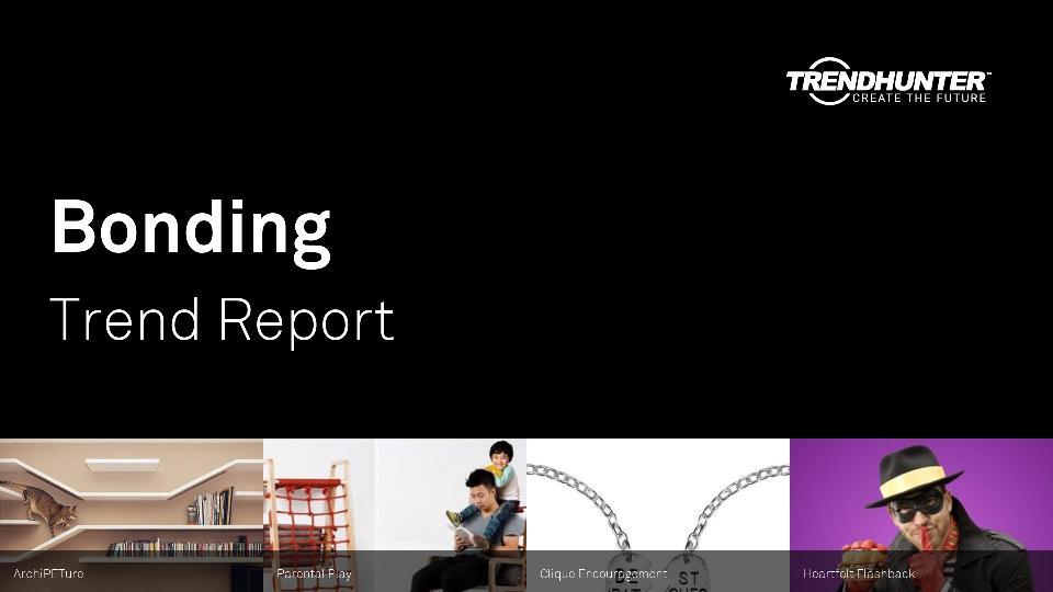Bonding Trend Report Research