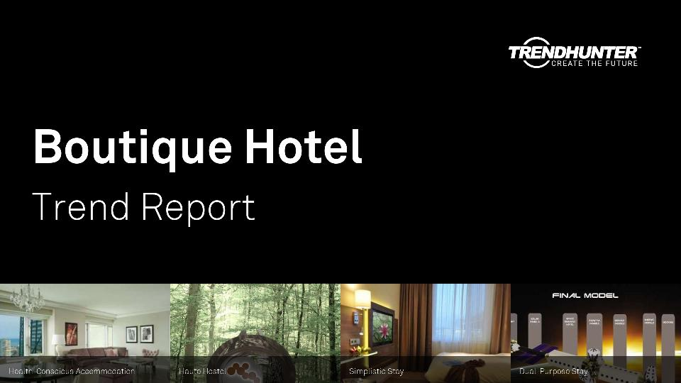 Boutique Hotel Trend Report Research