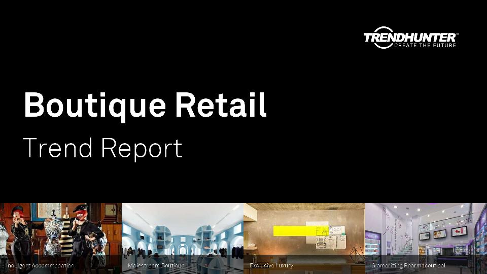 Boutique Retail Trend Report Research
