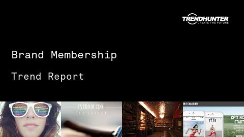 Brand Membership Trend Report and Brand Membership Market Research