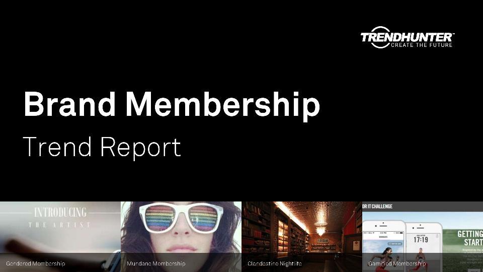 Brand Membership Trend Report Research