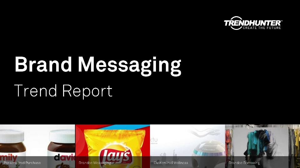 Brand Messaging Trend Report Research