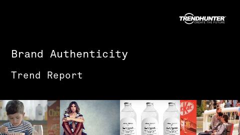 Brand Authenticity Trend Report and Brand Authenticity Market Research