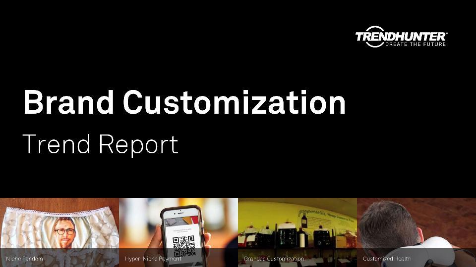 Brand Customization Trend Report Research