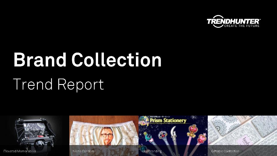 Brand Collection Trend Report Research