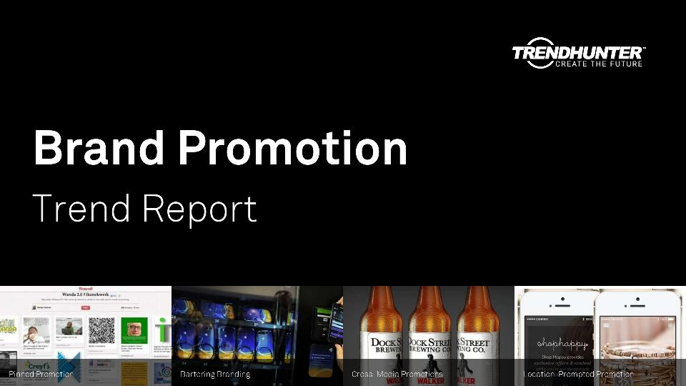 Brand Promotion Trend Report Research