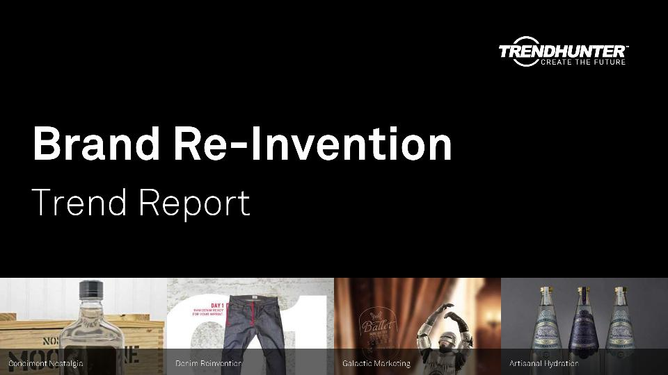 Brand Re-Invention Trend Report Research