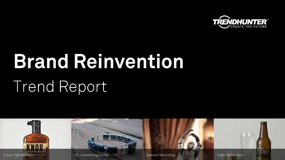 Brand Reinvention Trend Report Research