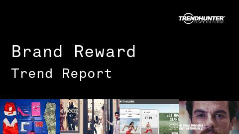 Brand Reward Trend Report and Brand Reward Market Research