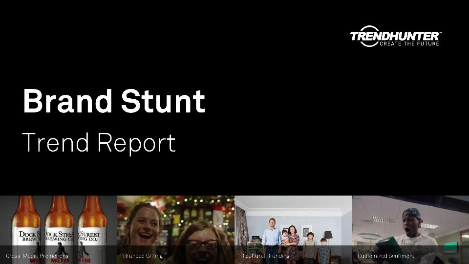 Brand Stunt Trend Report Research