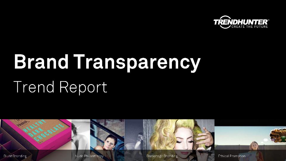 Brand Transparency Trend Report Research