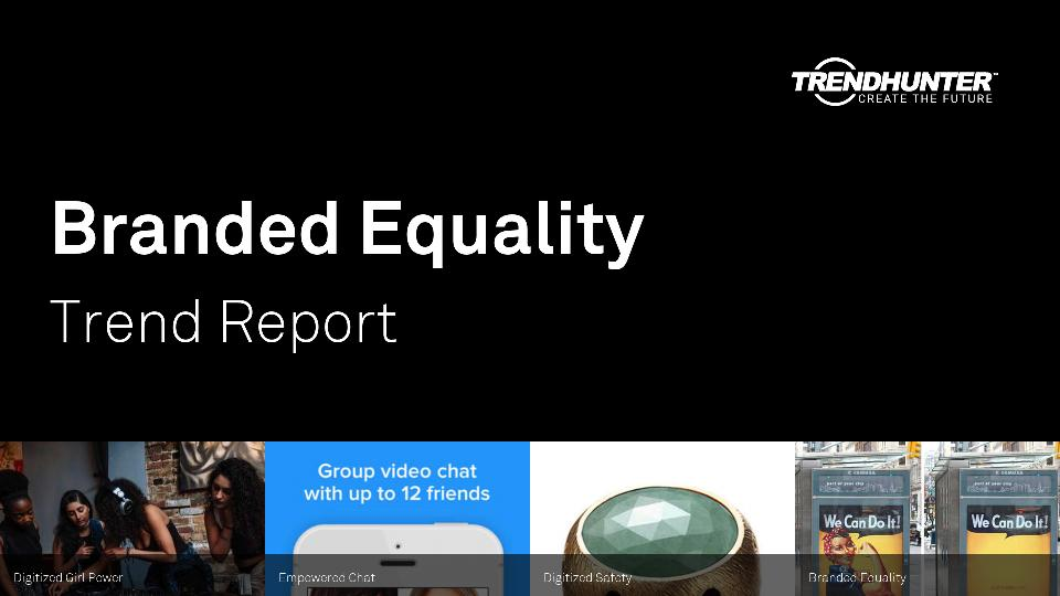 Branded Equality Trend Report Research