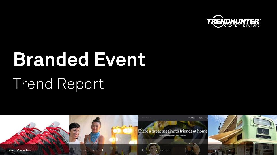 Branded Event Trend Report Research