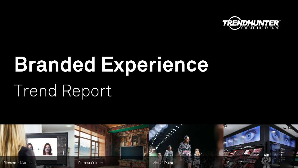 Branded Experience Trend Report Research