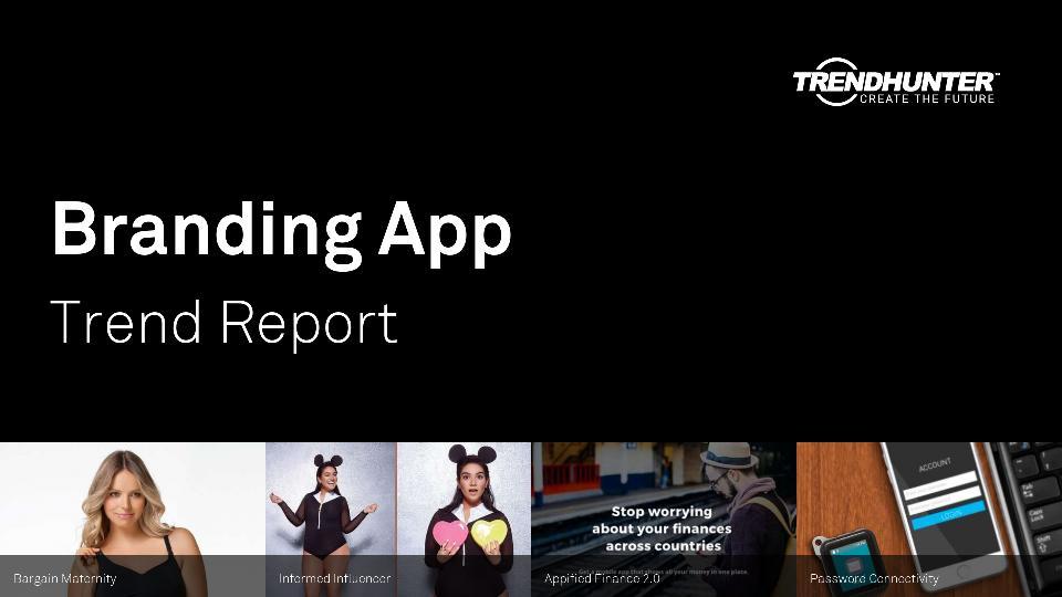Branding App Trend Report Research