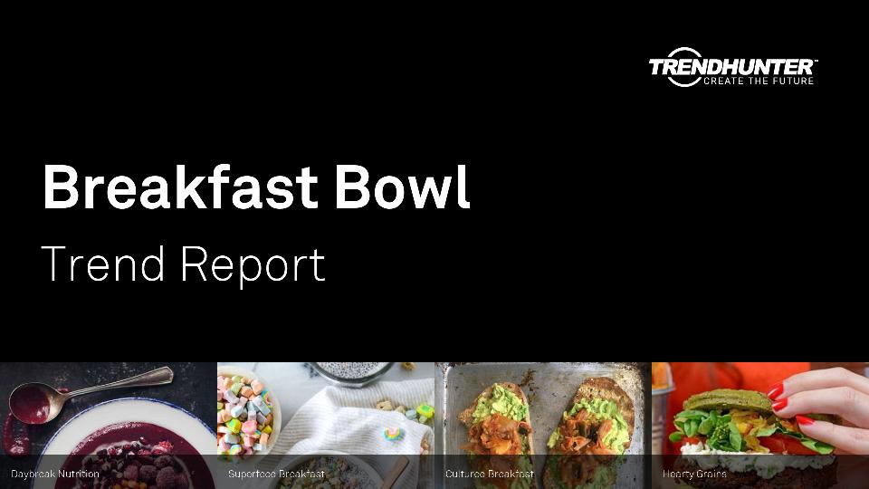 Breakfast Bowl Trend Report Research