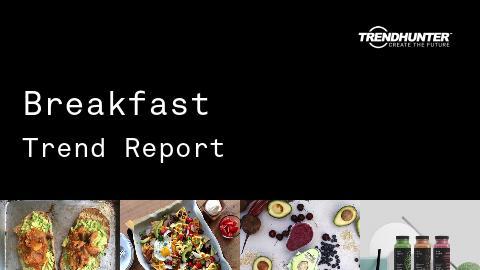 Breakfast Trend Report and Breakfast Market Research