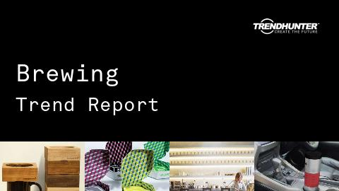 Brewing Trend Report and Brewing Market Research