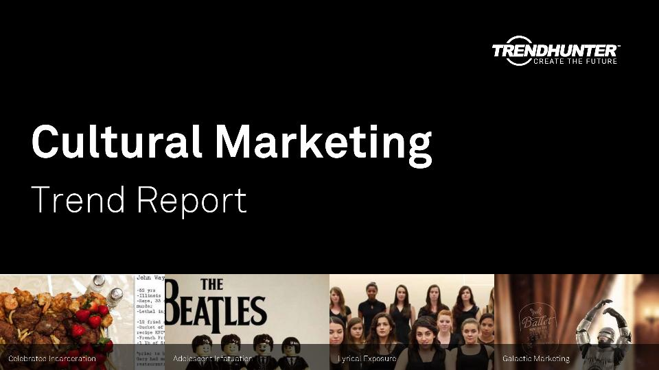 Cultural Marketing Trend Report Research