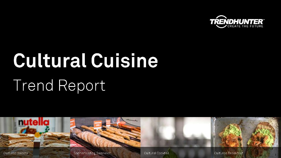 Cultural Cuisine Trend Report Research