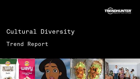 Cultural Diversity Trend Report and Cultural Diversity Market Research