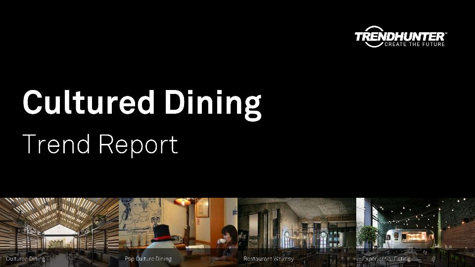 Cultured Dining Trend Report Research