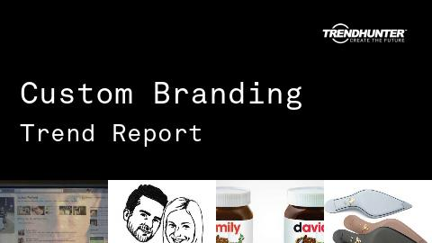 Custom Branding Trend Report and Custom Branding Market Research