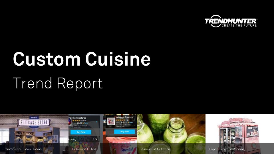 Custom Cuisine Trend Report Research