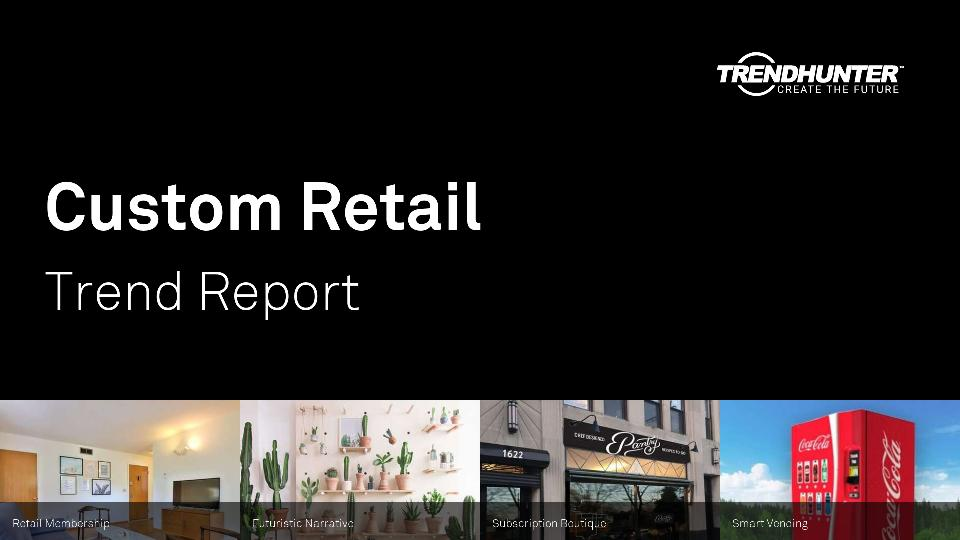 Custom Retail Trend Report Research