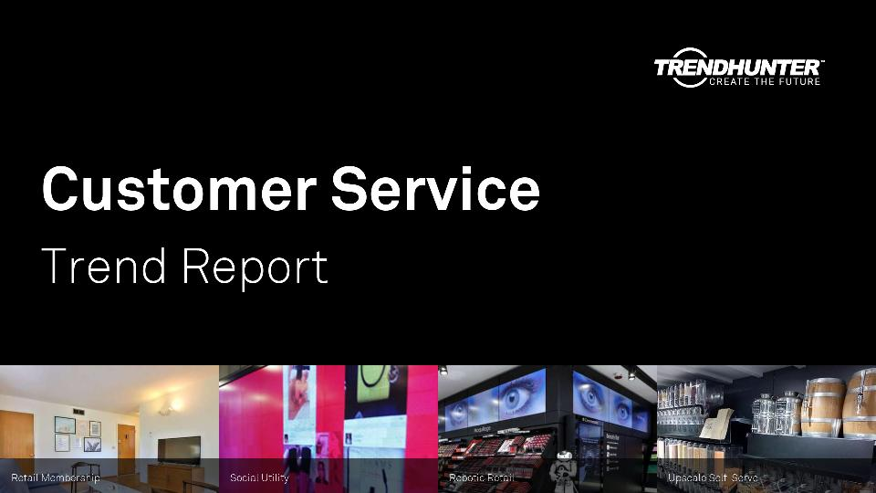 Customer Service Trend Report Research