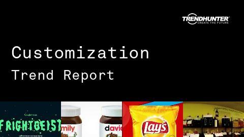 Customization Trend Report and Customization Market Research