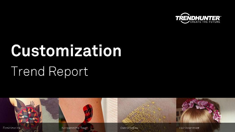 Customization Trend Report Research