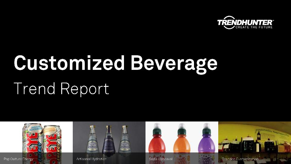Customized Beverage Trend Report Research