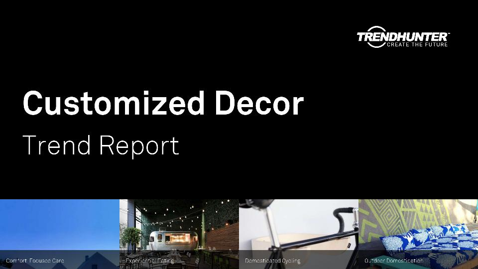 Customized Decor Trend Report Research