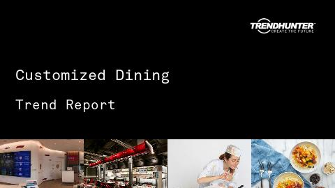 Customized Dining Trend Report and Customized Dining Market Research