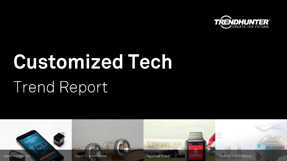 Customized Tech Trend Report Research
