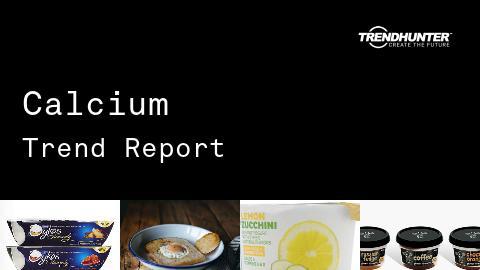 Calcium Trend Report and Calcium Market Research