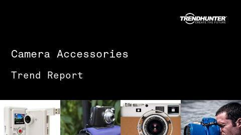 Camera Accessories Trend Report and Camera Accessories Market Research